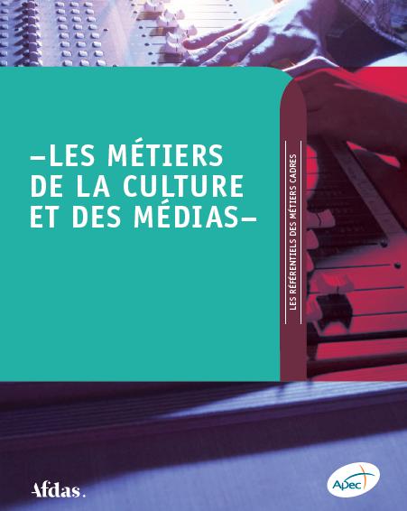 Référentiel Métiers de la culture et des médias Apec Afads